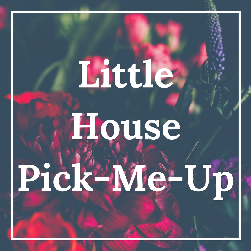 The Little House Pick-Me-Up