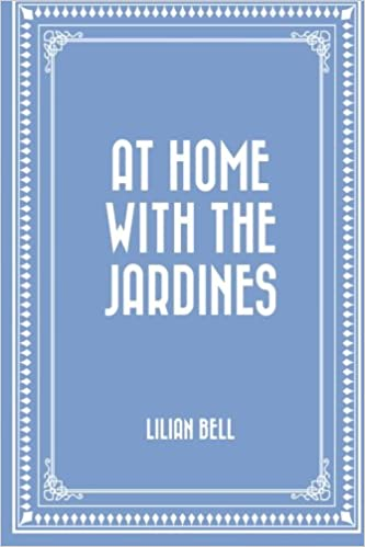 The CommonPlace Book – At Home With the Jardines