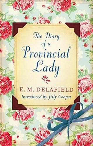 The CommonPlace Book – Diary of A Provincial Lady