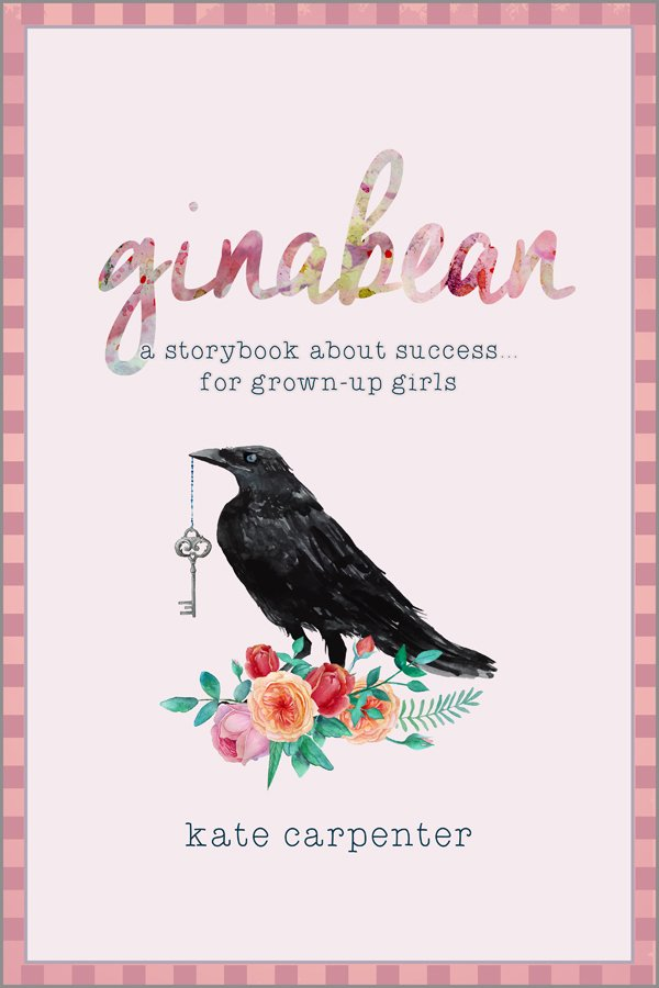GinaBean – A Story About Success For Grown-Up Little Girls.