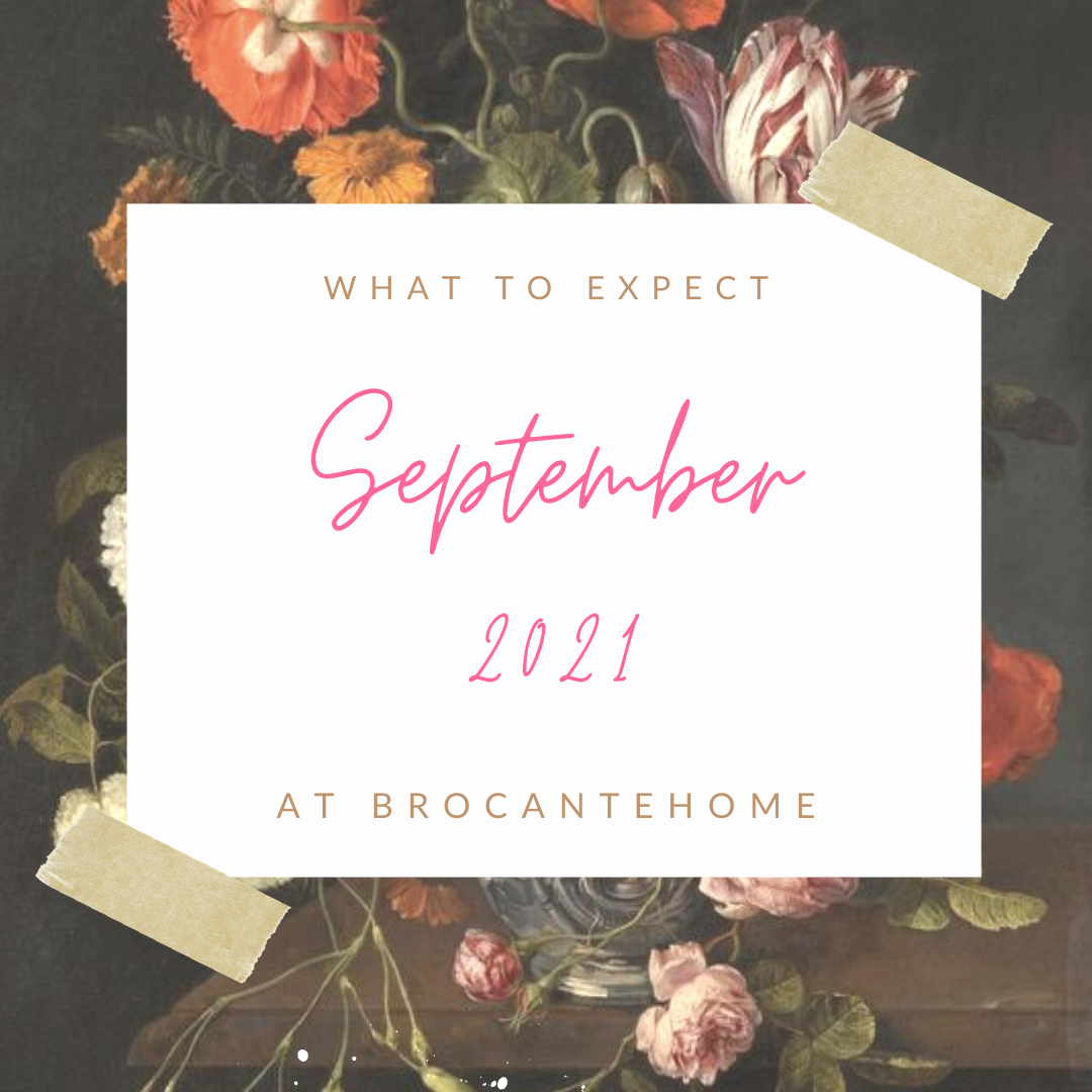 What You Can Expect In September 2021 At BrocanteHome